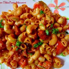 Chicken Tikka Pasta/Chicken Tikka Macaroni Recipe | Pepper, Chilli and Vanilla