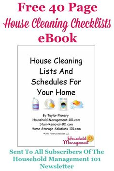 Free 40 page House Cleaning Lists & Schedules ebook, which provides 7 cleaning checklists, 3 blank schedules and instructions for use {courtesy of Household Management 101 for newsletter subscribers} #CleaningSchedule #CleaningChecklists #CleaningRoutine Cleaning Lists, House Cleaning Checklist, Household Cleaning Tips, Diy Cleaning Products, Cleaning Hacks, Organizing Tips, Home Storage Solutions, Cleaning Solutions, Marketing Website