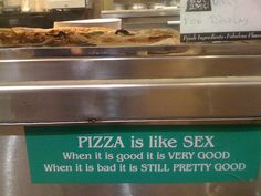 The Universal Truth About Sex and Pizza Silly Pictures, Best Funny Pictures, I Love Pizza, Photos Of The Week, Funny Signs, Pretty Good, Funny Images, Cool Photos, Funny Quotes