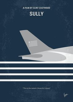 No754 My Sully Minimal Movie Poster Digital Art by Chungkong Art - Tags: Sully, Chesley, Sullenberger, pilot, landing, damaged, plane, Hudson, River, Clint, Eastwood, Tom, Hanks, flight, 1549, airport, new, york, oscar, 2017, minimal, minimalism, minimalist, movie, poster, film, artwork, cinema, alternative, symbol, graphic, design, idea, chungkong, chung, kong, simple, cult, fan, art, print, retro, icon, style, sale, gift, room, wall, hollywood, classic,