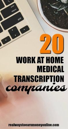 Are you looking for a thorough list of legitimate medical transcription companies that allow you to work from home? Here are 20 different options! via @RealWaystoEarn
