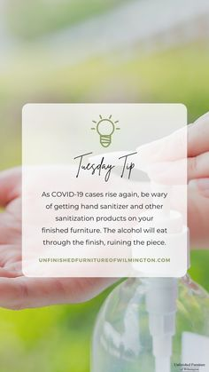 Be wary of getting hand sanitizer and other sanitization products on your finished furniture. As the pandemic continues, many people are using sanitization products to keep themselves and others safe, just make sure to protect your furniture as well! Like and follow for more tips! #TuesdayTip #Furniture #Wood #DIY #UnfinishedFurnitureofWilmington Unfinished Furniture, Hand Sanitizer, Web Design, Alcohol, Place Card Holders, Wood, Tips, People, Products