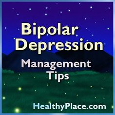 Bipolar Depression treatment tips and tools. Learn how to manage your symptoms of Bipolar Depression.