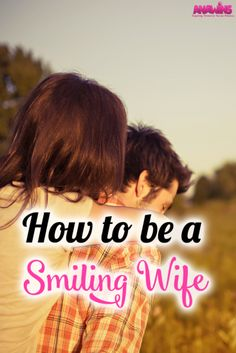 Did you know that men are highly attracted to smiling women? If that's the case, than why aren't more wives smiling at their man? Learn how being a smiling wife can change your marriage!