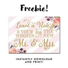 Free Wedding Sign - Leave a Note and Your Wishes for the New Mr. and Mrs. - Blush Pink Stripes Gold Glitter Flowers Floral Watercolor Instant Download Printable - 5x7