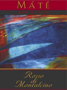 Máté Wine - Rosso di Montalcino