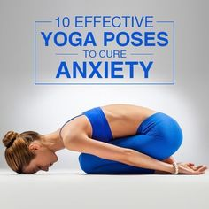 Yoga Poses : Anxiety – a precursor to stress! Indeed! Every moment of our life ... #Yoga #YogaPoses #Health | Posted By: CustomWeightLossProgram.com