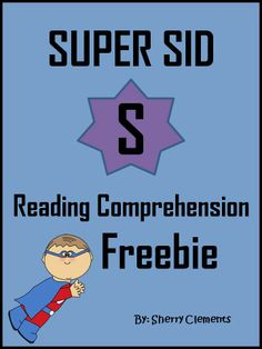FREEBIE: (Close Reading) Reading Comprehension (Super Sid) - story and questions - Lots of fun!