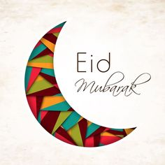 I'd like to wish everyone a wonderful Eid Mubarak. I hope you have a amazing day with your friends and family