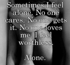 And I am.... Alone