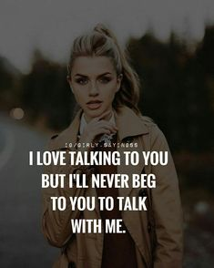 Bitches talk to themselves cuz I'm not listening. Tough Girl Quotes, Attitude Quotes For Girls, Babe Quotes, Girly Quotes, Badass Quotes, Queen Quotes, Woman Quotes, Wisdom Quotes, Quotes Girls
