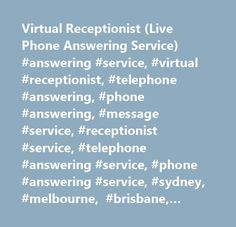 Virtual Receptionist (Live Phone Answering Service) #answering #service, #virtual #receptionist, #telephone #answering, #phone #answering, #message #service, #receptionist #service, #telephone #answering #service, #phone #answering #service, #sydney, #melbourne, #brisbane, #north #sydney, #canberra, #gold #coast, #adelaide, #perth, #hobart, #australia, #24/7, #24×7, #1300, #1800, #numbers…