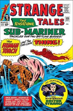 Strange Tales The Thing, the Human Torch and the Sub-Mariner. Jack Kirby, Marvel Comic Books, Comic Books Art, Comic Art, Comic Book Artists, Comic Book Characters, Marvel Characters, Sub Mariner, Strange Tales