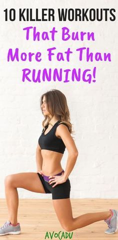10 workouts that burn more fat than running and that will help you lose weight fast! | Workout plans | http://avocadu.com/10-killer-workouts-burn-fat-running/