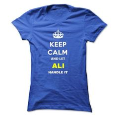 Keep Calm And Let Ali Handle It - #gifts #couple gift. BUY NOW => https://www.sunfrog.com/Names/Keep-Calm-And-Let-Ali-Handle-It-sfukg-Ladies.html?68278