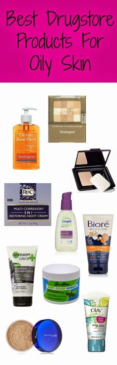 Best Beauty Products for Oily Skin And They Are All From Drugstores! | Everything Pretty