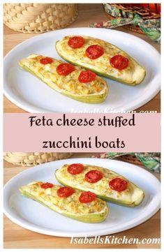 Feta cheese stuffed zucchini boats - isabell's kitchen