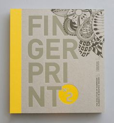 Fingerprint No. 2 The Evolution of Handmade Elements in Graphic Design by Chen Design Associates