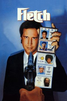"""Fletch - possibly the movie with the most great one-liners in it ever. """"Ever…"""