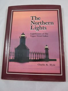 Vintage Michigan Lighthouses Book Lighthouses of the Upper