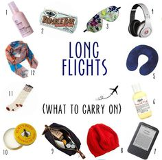 Beauty/Sanity Must-Haves For a Long Flight: 1. Vitamin E face mist 2. Organic energy bar 3. Sleep eye mask 4. Noise-cancelling headphones 5. Neck pillow 6. Kiehl's hand lotion 7. Kindle 8. Warm hat 9. Toiletries bag for personal items 10. Burt's Bees lip balm 11. Warm socks 12. Trendy scarf