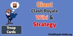 Clash Royale Giant: Wiki & Strategy or Guide
