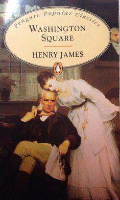 Henry James, Washington Square.