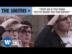 ▶ The Smiths - Stop Me If You Think You've Heard This One Before (Official Music Video) - YouTube