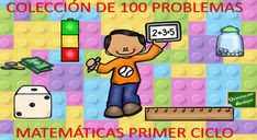 COLECCIÓN DE 100 PROBLEMAS MATEMÁTICAS PRIMER CICLO EDITABLES -Orientacion Andujar