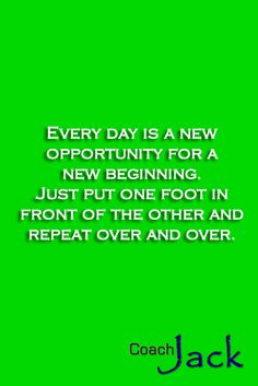 A new week starts and with it a new opportunity. We can reach any place we want, if we just keep walking.