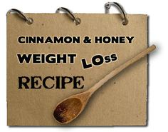 Honey & Cinnamon Weight Loss Recipe