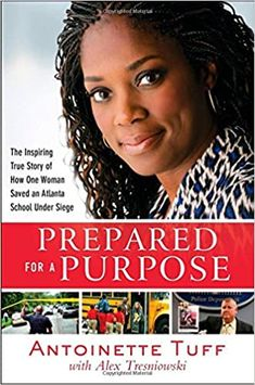 Amazon ❤  Prepared for a Purpose: The Inspiring True Story of How One Woman Saved an Atlanta School Under Siege