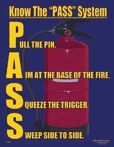 Workplace Safety Poster explaining the PASS system of putting out a fire #homesafety