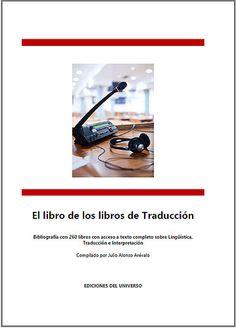 El libro de los libros de Traducción: 260 libros e informes de…