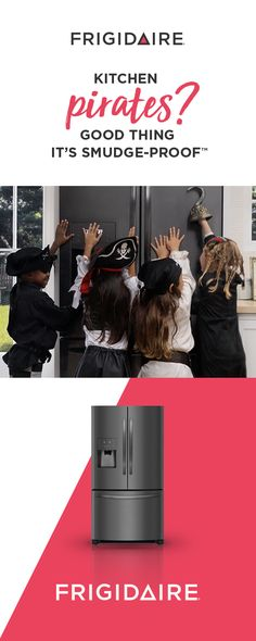 Whether you're invaded by pirates, princesses, or the soccer team, our Smudge-Proof Black Stainless Steel refrigerators can take it. They resist fingerprints, so cleanup is a snap. They also have flexible storage, so you can stock your favorites your way. Explore new ways to celebrate your home's awesomeness at Frigidaire.com.