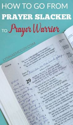 After several months of studying prayer, I'm on my way from being a prayer slacker to a prayer warrior. You can be, too. via /lynnae_mccoy/