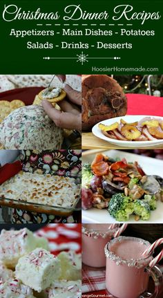 Christmas Dinner Ideas -- appetizers, main dishes, potatoes, salads, drinks and desserts.