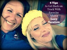 4 Tips to Get Back on Track With Exercise After Vacation