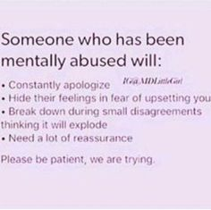 ive read this and as it turns out, i was right abt myself being mentally abused. i dont know when or how but...