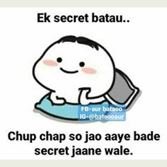 aur bataoo (@bataooaur) • Instagram photos and videos Funky Quotes, Crazy Girl Quotes, Girly Quotes, Funny Baby Quotes, Funny Memes Images, Cute Quotes, Swag Quotes, Some Funny Jokes, Really Funny Memes