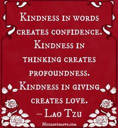 Kindness ..   some still need to develop this