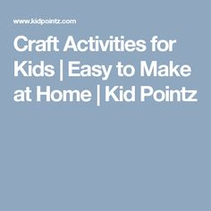 Craft Activities for Kids | Easy to Make at Home | Kid Pointz