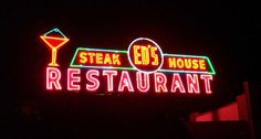 eds-steak house neon sign Vintage Neon Signs, Retro Vintage, Advertising Signs, Vintage Advertisements, Drink Signs, Don Juan, Roadside Attractions, Old Signs, Lost Art