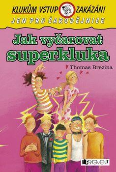 Jak vyčarovat superkluka   www.fragment.cz