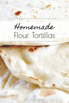 How to make your own fresh homemade tortillas from scratch. You will never go back to store bought when you taste the flavor of homemade. Recipes With Flour Tortillas, Homemade Flour Tortillas, Tortilla Recipe, Tortilla Chips, Little House Living, Breakfast Recipes, Dessert Recipes, Dehydrated Food, Canning Recipes