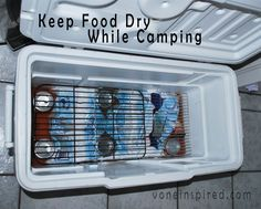 HOW TO KEEP YOUR FOOD DRY IN A COOLER WHILE CAMPING…  Genius !!! Place ice and cans at the bottom of the cooler. Place cooling racks on top of the cans. Now you have a nice dry shelf to place food on.