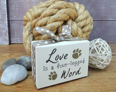 Love is a four-legged word. Handmade wooden shelf block Love is a fourlegged word. Handmade wooden by SallyGristArtwork, 2x4 Crafts, Wood Block Crafts, Scrap Wood Projects, Wooden Crafts, Vinyl Projects, Wood Blocks, Decor Crafts, Crafts To Make, Glass Blocks