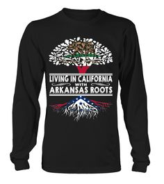 Living in California with Arkansas Roots State T-Shirt #LivingInCalifornia
