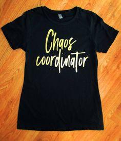 Chaos Coordinator tee, Chaos coordinator t-shirt, mom shirt, chaos shirt, chaos tee by PAGGCreations on Etsy