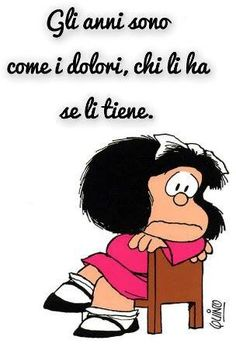 vintage & co Mafalda Quotes, Birthday Wishes, Happy Birthday, Italian Words, Feelings Words, Great Words, More Than Words, New Years Eve Party, Funny Images